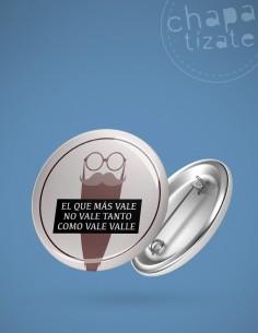 «El que más vale no vale tanto como vale Valle».